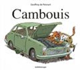 Cambouis / Geoffroy de Pennart   Pennart, Geoffroy de (1951-....). Auteur