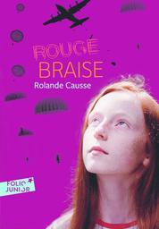Rouge braise / Rolande Causse | Causse, Rolande (1939-....)