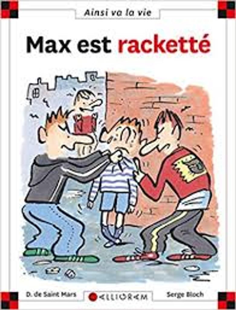 Max est racketté / Dominique Saint-Mars |