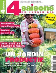 Les quatre saisons du jardin bio / Directrice générale et de la publication Claude Fournier | Fournier, Claude. Directeur de publication
