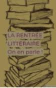 La rentrée littéraire |